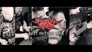 Surgical Strike - Not In This Life (OFFICIAL MUSIC VIDEO)